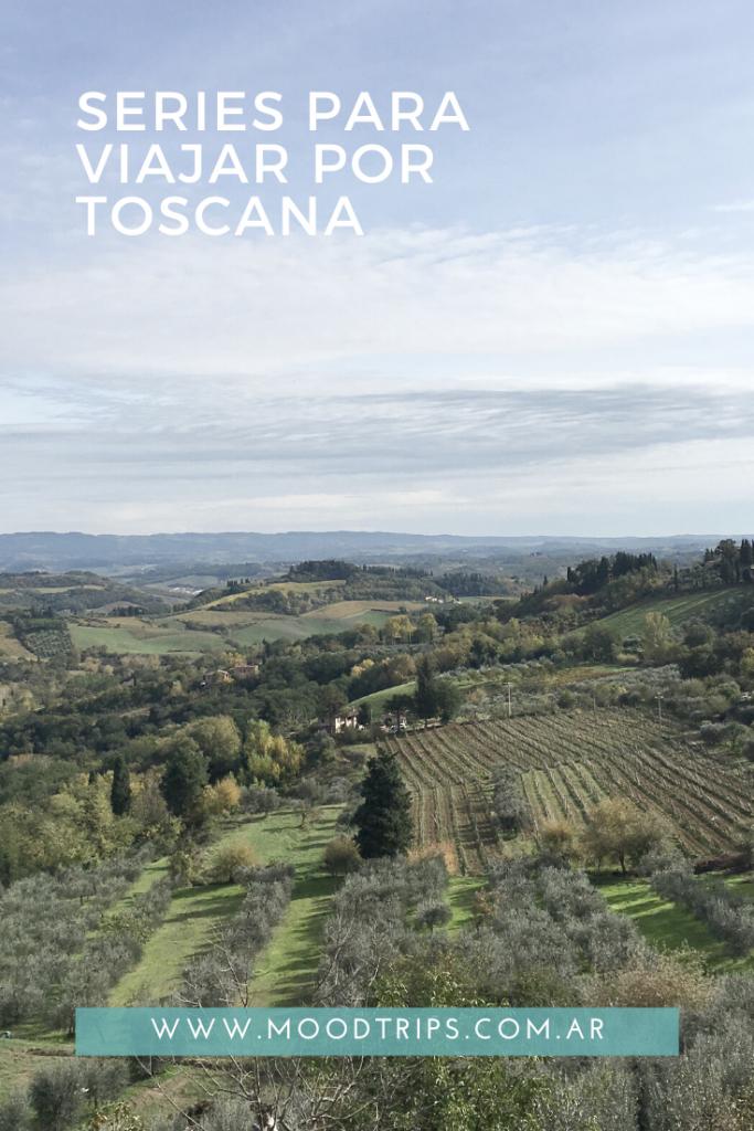 Series para viajar por Toscana